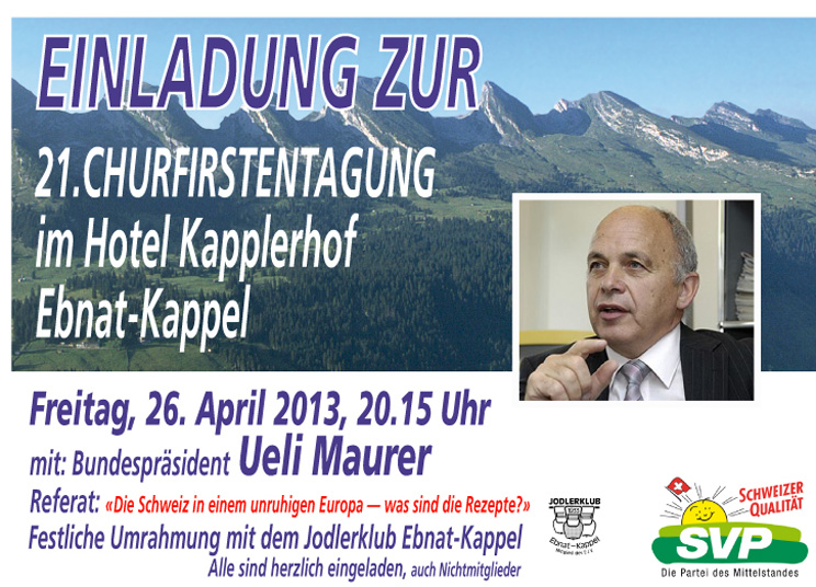 Einladung Churfirstentagung Kapplerhof mit Ueli Maurer