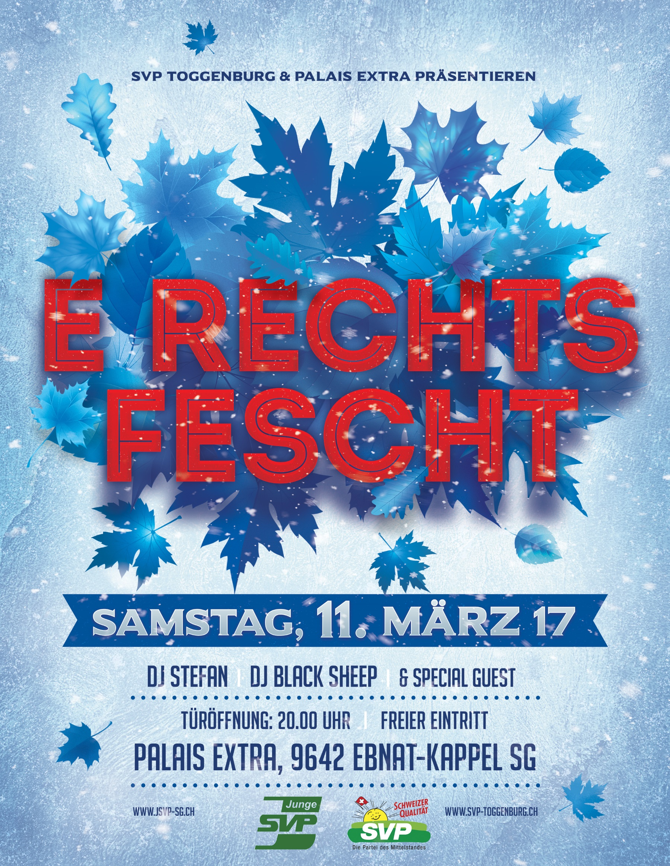 E rechts Fescht am Samstag, 11. März 2017 im Palais Extra bei Ebnat-Kappel